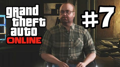 Grand Theft Auto Online Part 7 Gameplay Walkthrough