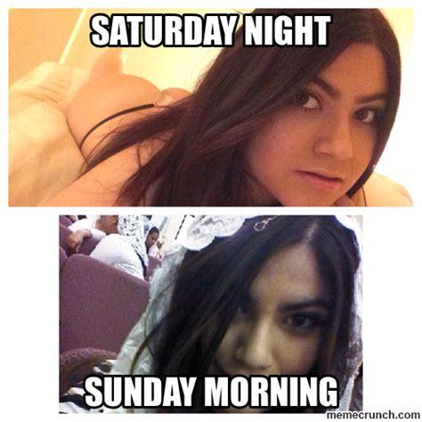 Saturday Night Meme - saturday night sunday morning meme