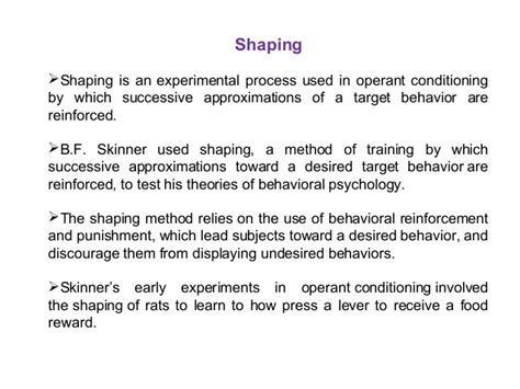 Behavior Modification And Shaping by Skinner Operant Conditioning