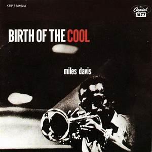 "Miles Davis:""Birth of the Cool"" (1956) ~ Indierider"