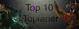 Besten Uhrenmarken Top 10 : top 10 die besten toplaner aller zeiten teil 1 artikel summoners ~ Frokenaadalensverden.com Haus und Dekorationen