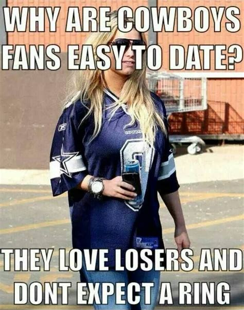 cowboys fans easy  date  love losers