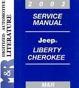 2003 Jeep Cherokee    Liberty Kj   Service Shop Manual