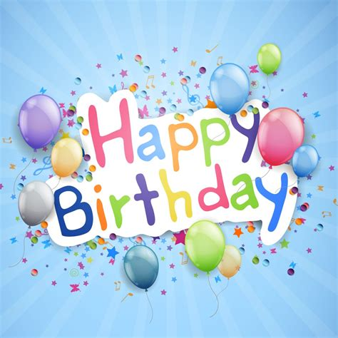 impressive and thoughtful birthday wishes to send to your in happy birthday