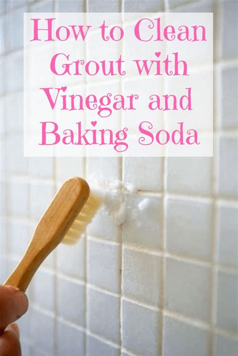 clean grout  vinegar  baking soda grout