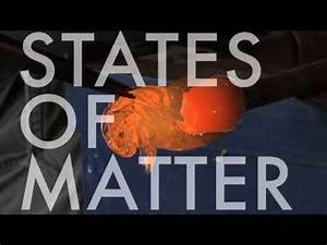 STATES OF MATTER - YouTube