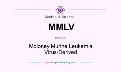 MMLV - Moloney Murine Leukemia Virus-Derived in Medical ...