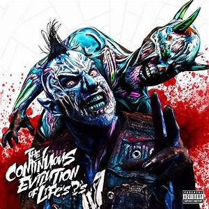 Twiztid - The Continuous Evilution of Life's ?'s Lyrics ...