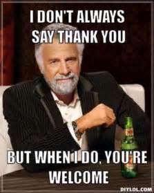Thank You Memes | Kappit