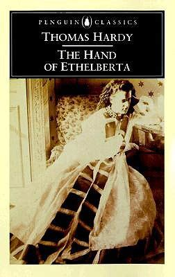 hand  ethelberta  thomas hardy reviews discussion bookclubs lists