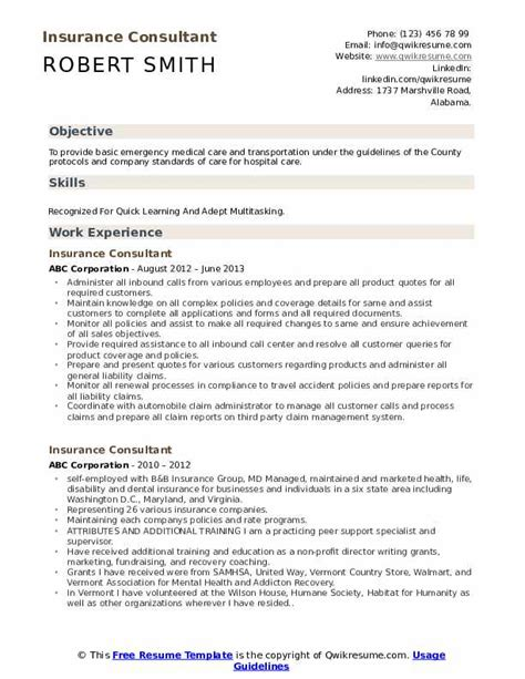 Most of the insurance industry requires employees that they often specialize in one type of coverage, such as health or property insurance. Insurance Consultant Resume Samples | QwikResume