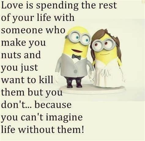 Meme Love Quotes - 30 minions love quotes funny minions memes