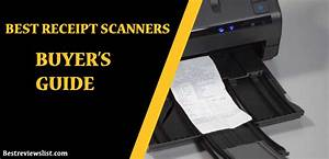 A Review Of The Best Receipt Scanners And Organizers