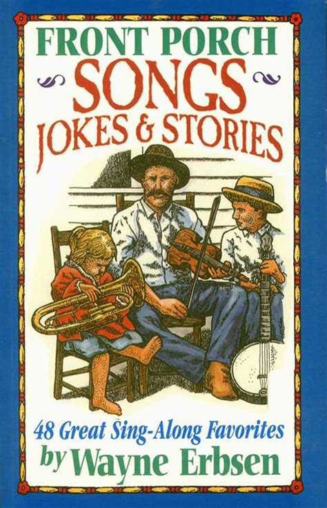 front porch songs jokes stories book damaged  native ground