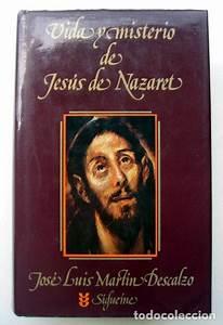 Vida Y Misterio De Jesus De Nazaret Martin Descalzo Pdf