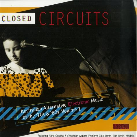From the famous moog synthesizers of progressive rock to the driving anthems of kraftwerk and giorgio moroder, read on and. Various Artists - CLOSED CIRCUITS/AUSTRALIAN ELECTRONIC 70-80S VOL.1