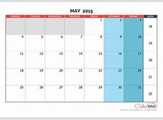 Monthly calendar Month of May 2015 The week starts on