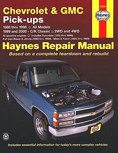 vehicle repair manual 2000 gmc jimmy auto manual blazer jimmy tahoe yukon denali repair manual 1988 2000 haynes