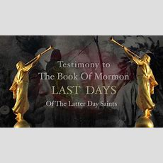 Book Of Mormonlast Days Of The Latter Day Saints Youtube