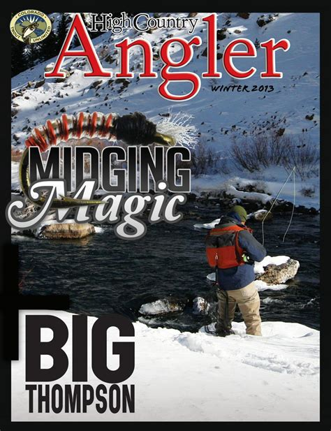 High Country Angler Winter 2013 by High Country Angler