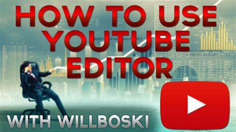 How To Use Youtube Video Editor Tutorial Youtube