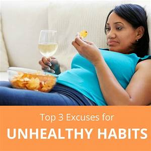 Top 3 Excuses for Unhealthy Habits - Wellspring School of ...
