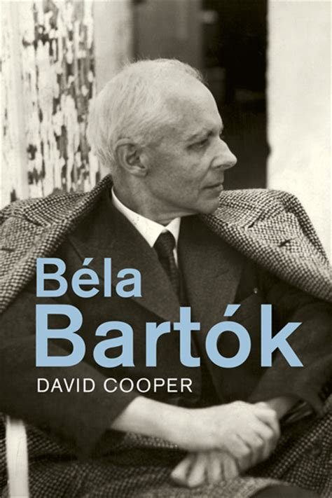 Béla Bartók by David Cooper - Yale University Press