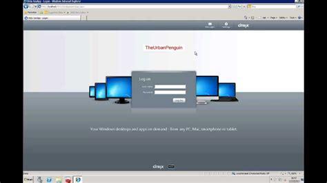 Citrix Xendesktop Cca Lesson 4 Web Interface