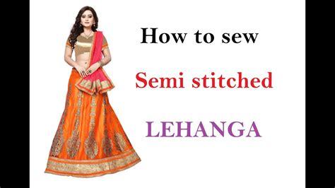 How To Sew A Semi Stitched Lehenga  Sewing Tutorials
