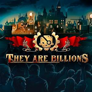 They Are Billions Windows Game