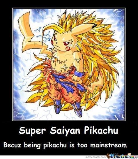 Super Saiyan Meme - super saiyan pikachu by dendura meme center
