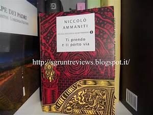 TI PRENDO E TI PORTO VIA di NICCOLÒ AMMANITI Paperblog