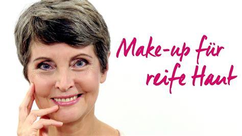 reife haut make up make up reife haut f 252 r mein sch 246 nstes ich