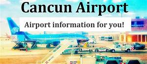 Cancun Airport  Cun  Your Guide To Arriving And Departing