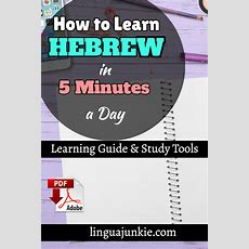 How To Learn Hebrew In 5 Minutes A Day (study Tools Inside