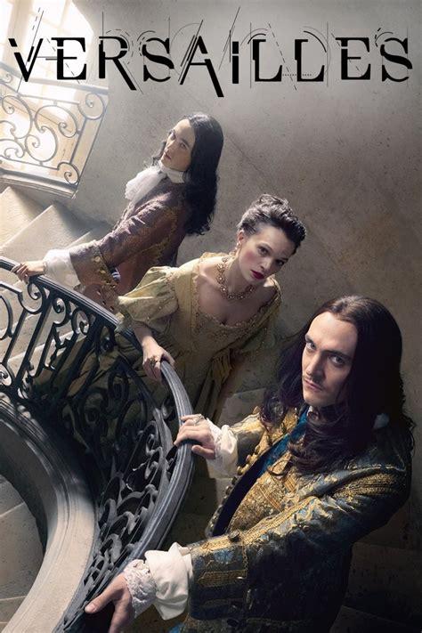 Versailles (TV Series 2015-2018) - Posters — The Movie Database (TMDb)