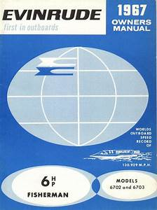 1967 Evinrude 6 Hp Fisherman Outboard Owners Manual P  N