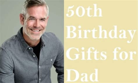 40th Birthday Ideas 50th Gift For Father