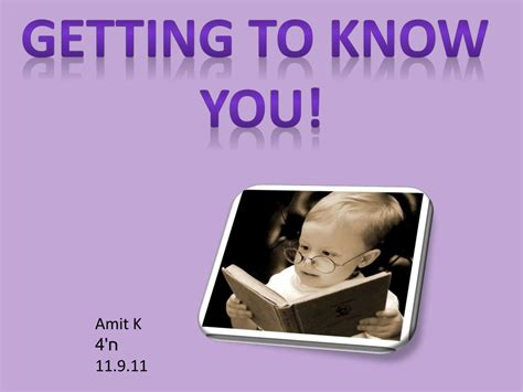PPT - Getting to know you! PowerPoint Presentation, free ...