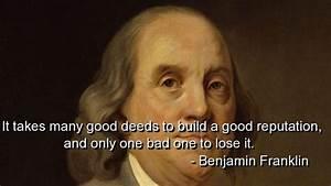 Benjamin franklin, quotes, sayings, lose, reputation ...