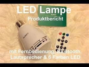 Lampe Mit Lautsprecher : led lampe mit fernbedienung und bluetooth lautsprecher mit e27 fassung youtube ~ Eleganceandgraceweddings.com Haus und Dekorationen