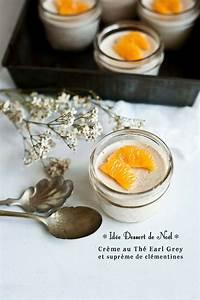 Idee Dessert Noel : murmures id e dessert de no l cr me au th earl grey ~ Melissatoandfro.com Idées de Décoration