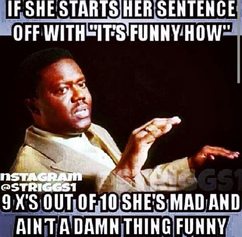 Funny Meme Sayings - 1000 images about bernie mac memes on pinterest bernie mac i m fabulous and like a man