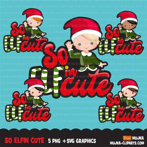 777 christmas free vectors on ai, svg, eps or cdr. Christmas SVG PNG digital, So Elfin Cute HTV sublimation ...