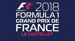 Grand Prix F1 2018 Calendrier : grand prix de france f1 2018 premiers billets disponibles en pr vente ~ Medecine-chirurgie-esthetiques.com Avis de Voitures
