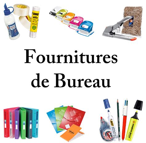 bureau fournitures fournitures bureau