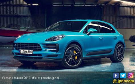Gambar Mobil Porsche Macan by Kekuatan Baru Porsche Macan 2019 Lawan Bmw X4 Otomotif