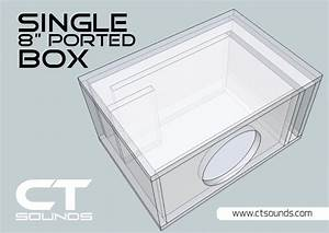 Ct Sounds Single 8 Inch Ported Subwoofer Box Design  U2013 Ct Sounds