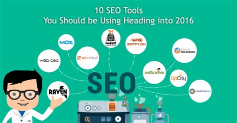 Seo Tools by 10 Seo Tools You Should Be Using Heading Into 2016