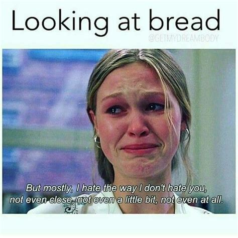 Dieting Memes - looking at bread diet and fitness humor diet memes fit health healthy weight loss fat
